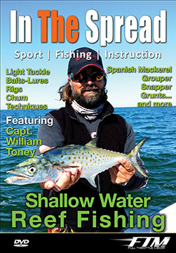 Shallow Water Reef fishing video with William Toney from In The Spread